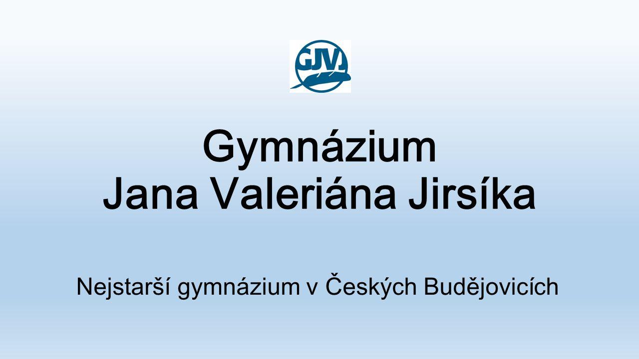 Gymnázium Jana Valeriána Jirsíka