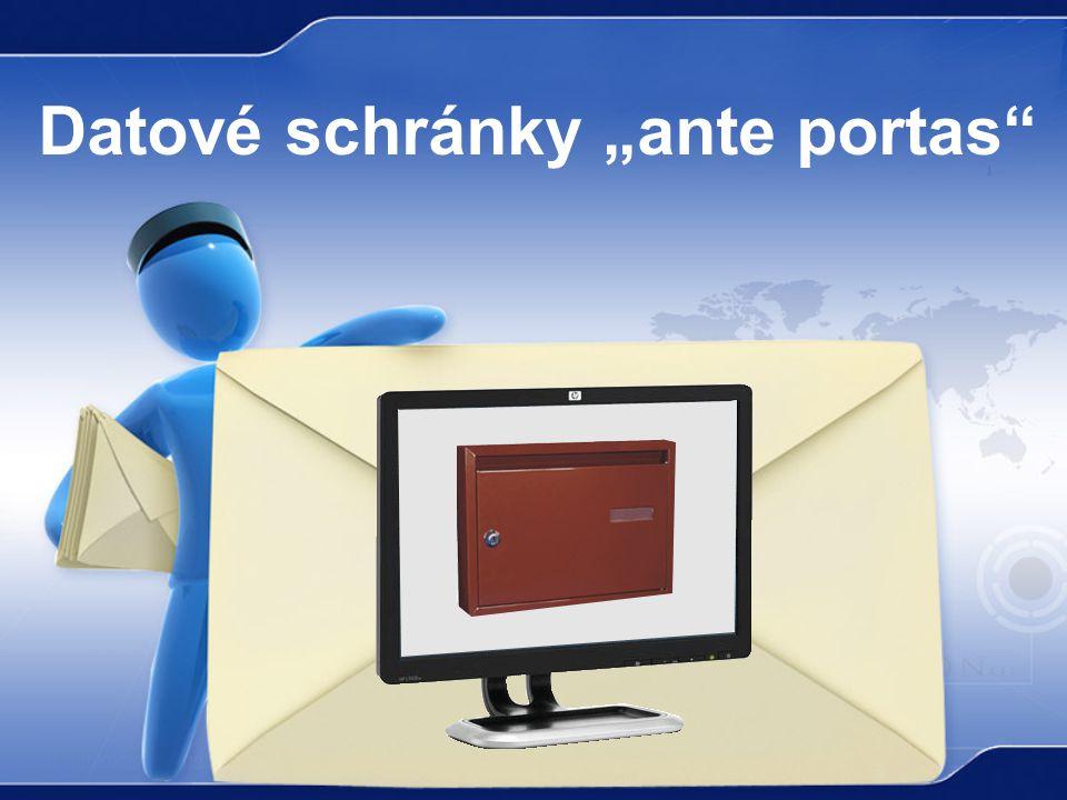 "Datové schránky ""ante portas"