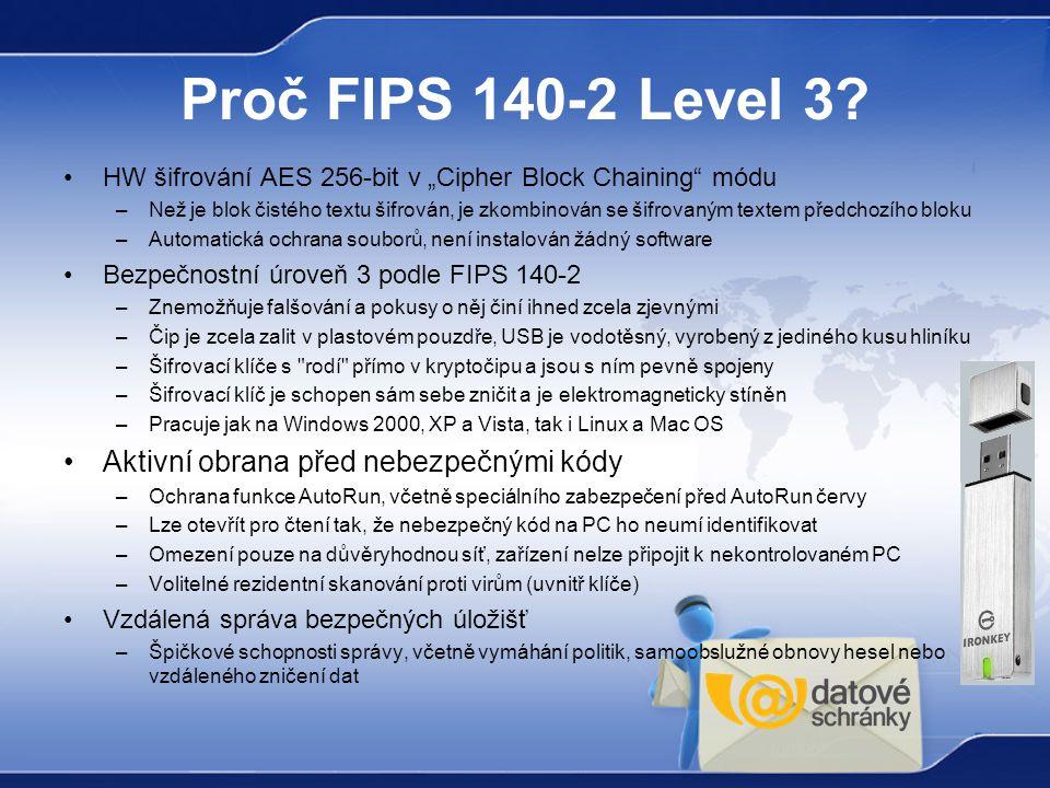 Proč FIPS 140-2 Level 3 Aktivní obrana před nebezpečnými kódy