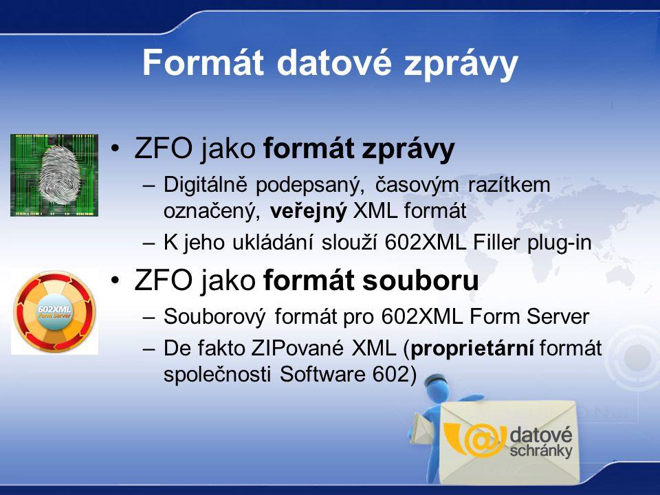 Formát datové zprávy ZFO jako formát zprávy ZFO jako formát souboru