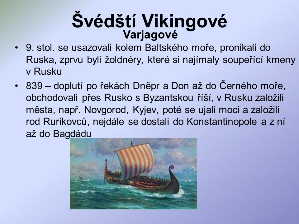 Švédští Vikingové Varjagové