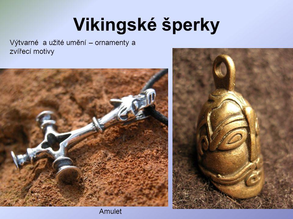 Vikingské šperky Výtvarné a užité umění – ornamenty a zvířecí motivy