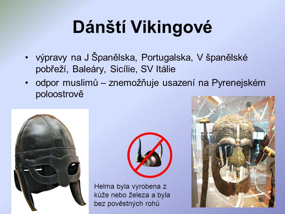 Dánští Vikingové výpravy na J Španělska, Portugalska, V španělské pobřeží, Baleáry, Sicílie, SV Itálie.