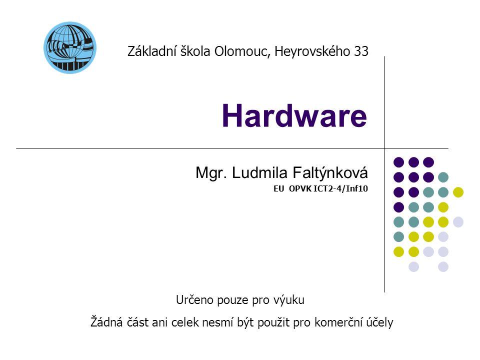 Mgr. Ludmila Faltýnková EU OPVK ICT2-4/Inf10