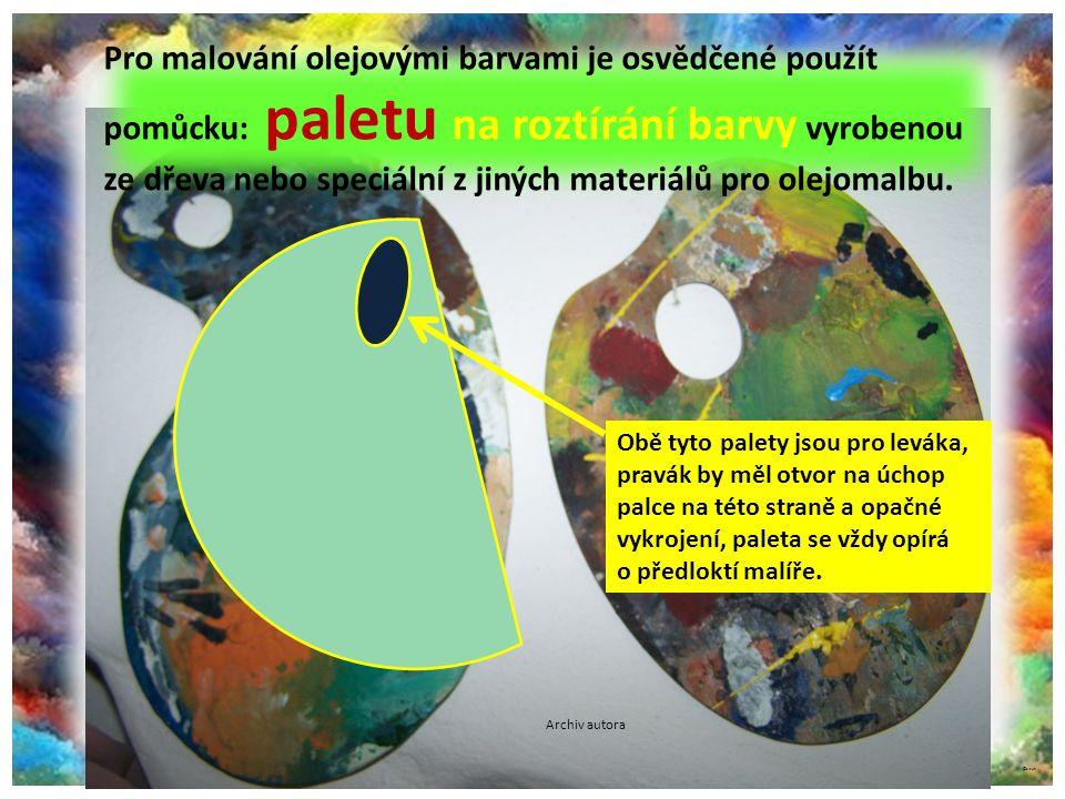 Pro malování olejovými barvami je osvědčené použít