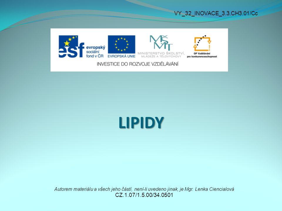LIPIDY VY_32_INOVACE_3.3.CH3.01/Cc CZ.1.07/1.5.00/34.0501