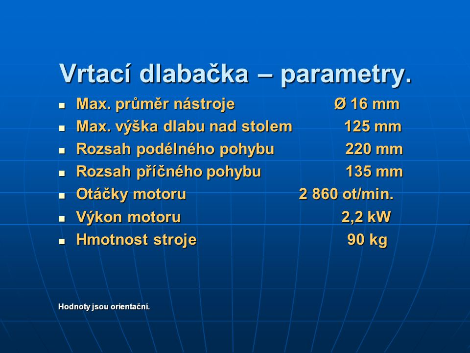 Vrtací dlabačka – parametry.