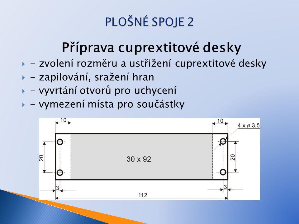Příprava cuprextitové desky
