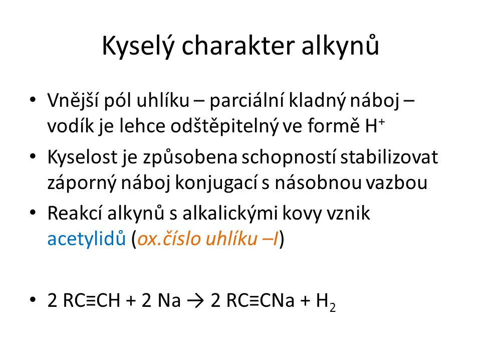 Kyselý charakter alkynů