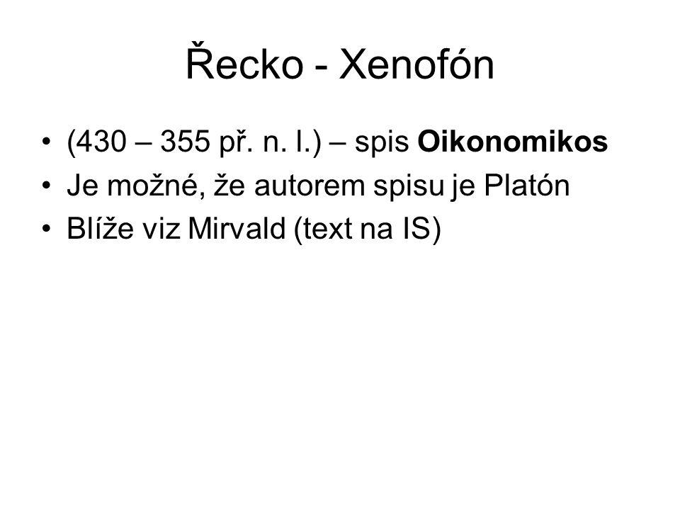 Řecko - Xenofón (430 – 355 př. n. l.) – spis Oikonomikos