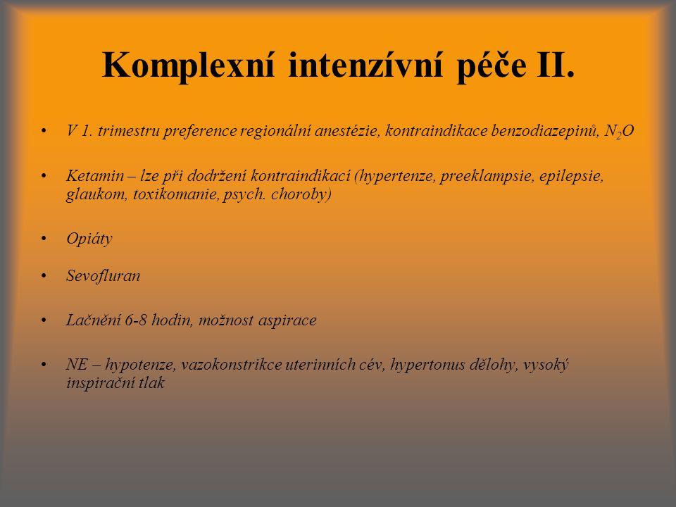 Komplexní intenzívní péče II.