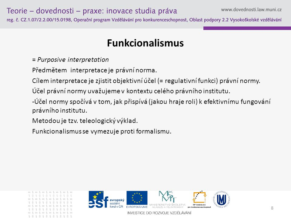 Funkcionalismus = Purposive interpretation