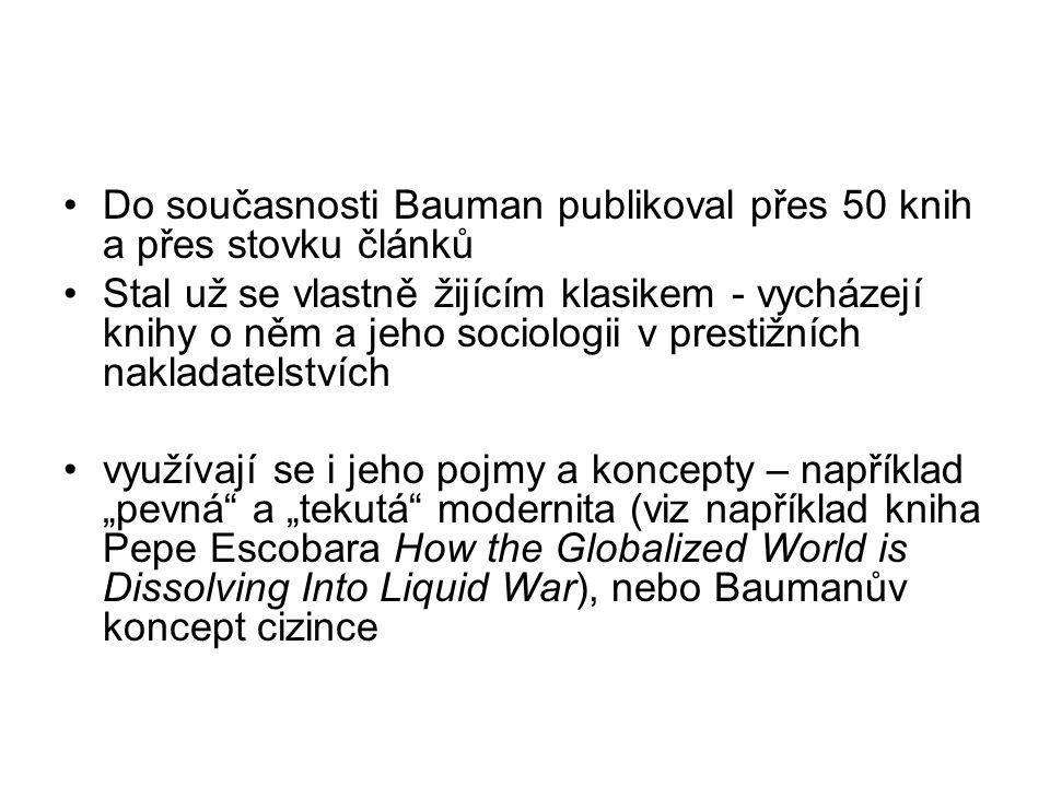 Do současnosti Bauman publikoval přes 50 knih a přes stovku článků