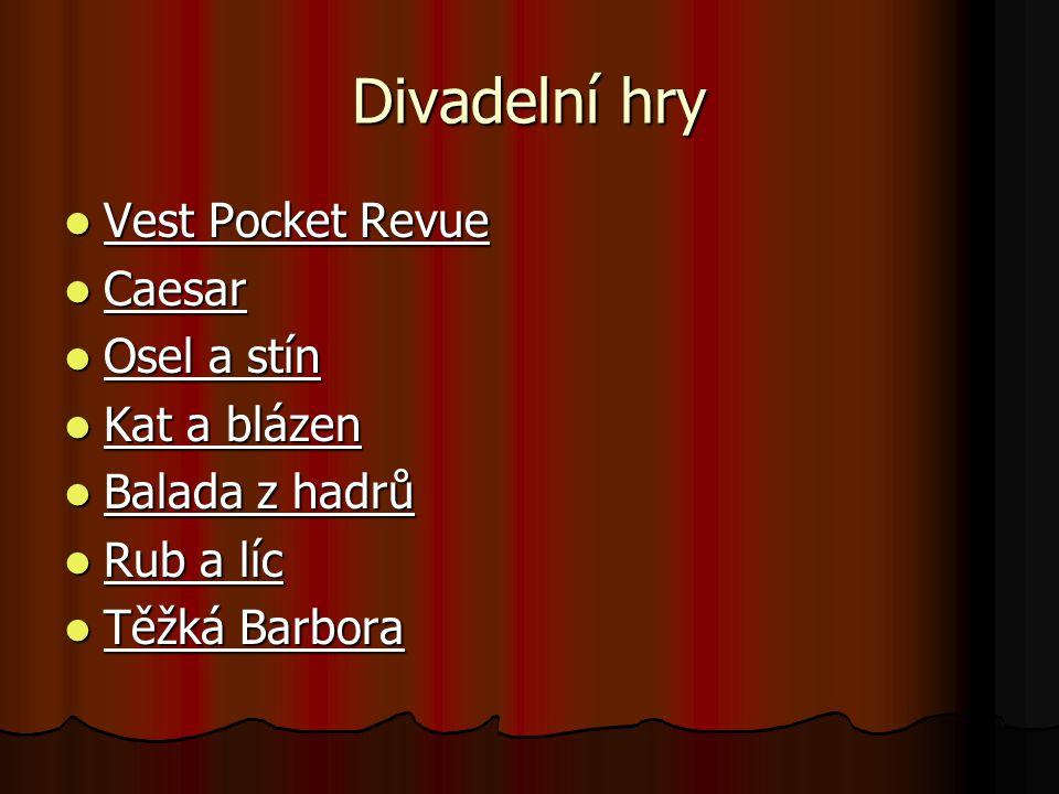 Divadelní hry Vest Pocket Revue Caesar Osel a stín Kat a blázen