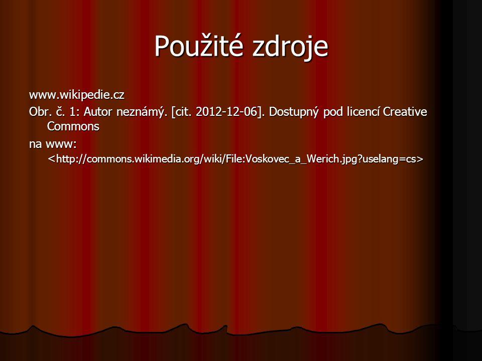 Použité zdroje www.wikipedie.cz