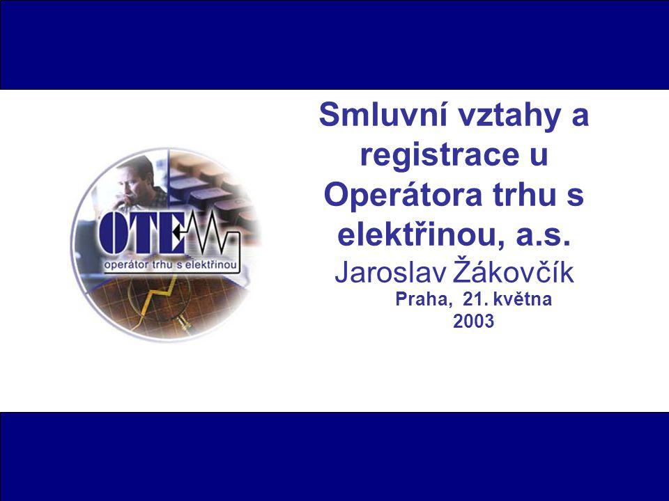 Smluvní vztahy a registrace u Operátora trhu s elektřinou, a. s