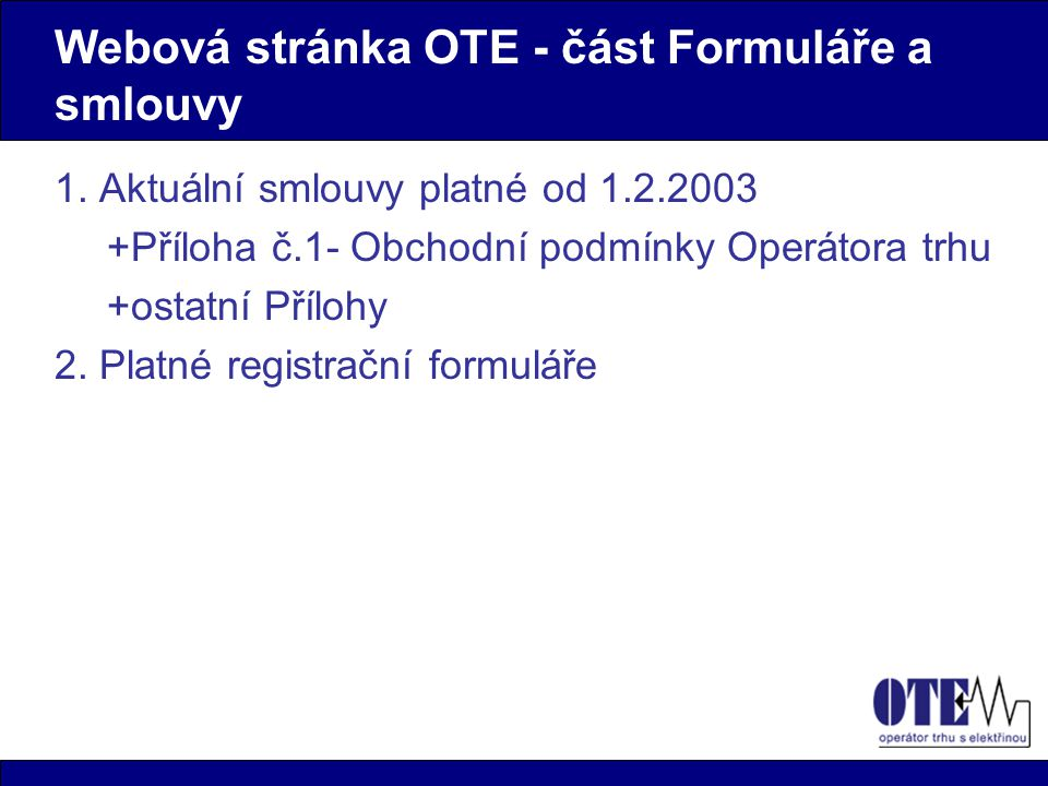 Webová stránka OTE - část Formuláře a smlouvy