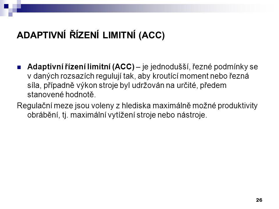 Adaptivní řízení limitní (ACC)