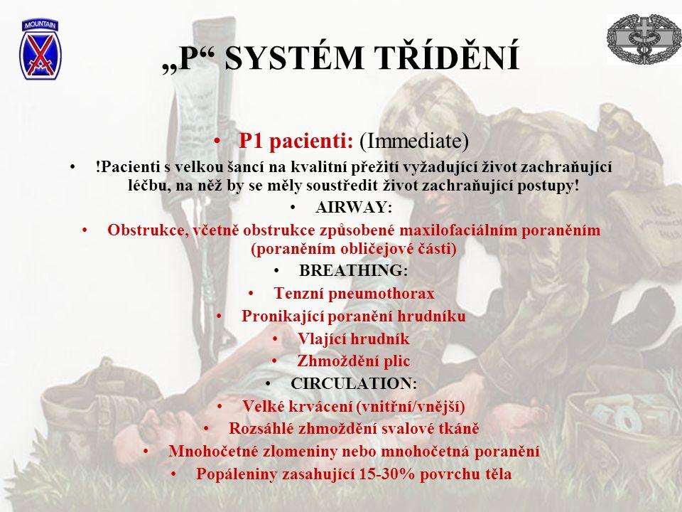 """""""P SYSTÉM TŘÍDĚNÍ P1 pacienti: (Immediate)"""