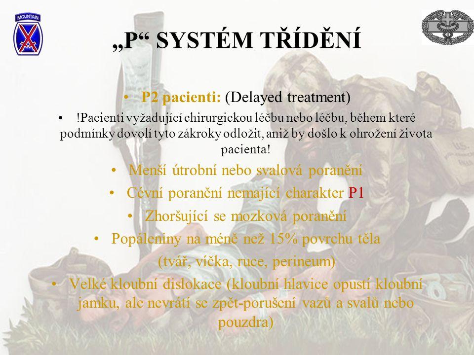 """P SYSTÉM TŘÍDĚNÍ P2 pacienti: (Delayed treatment)"