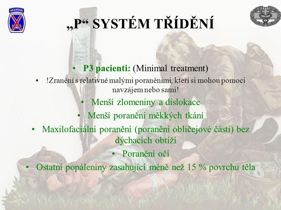 """P SYSTÉM TŘÍDĚNÍ P3 pacienti: (Minimal treatment)"