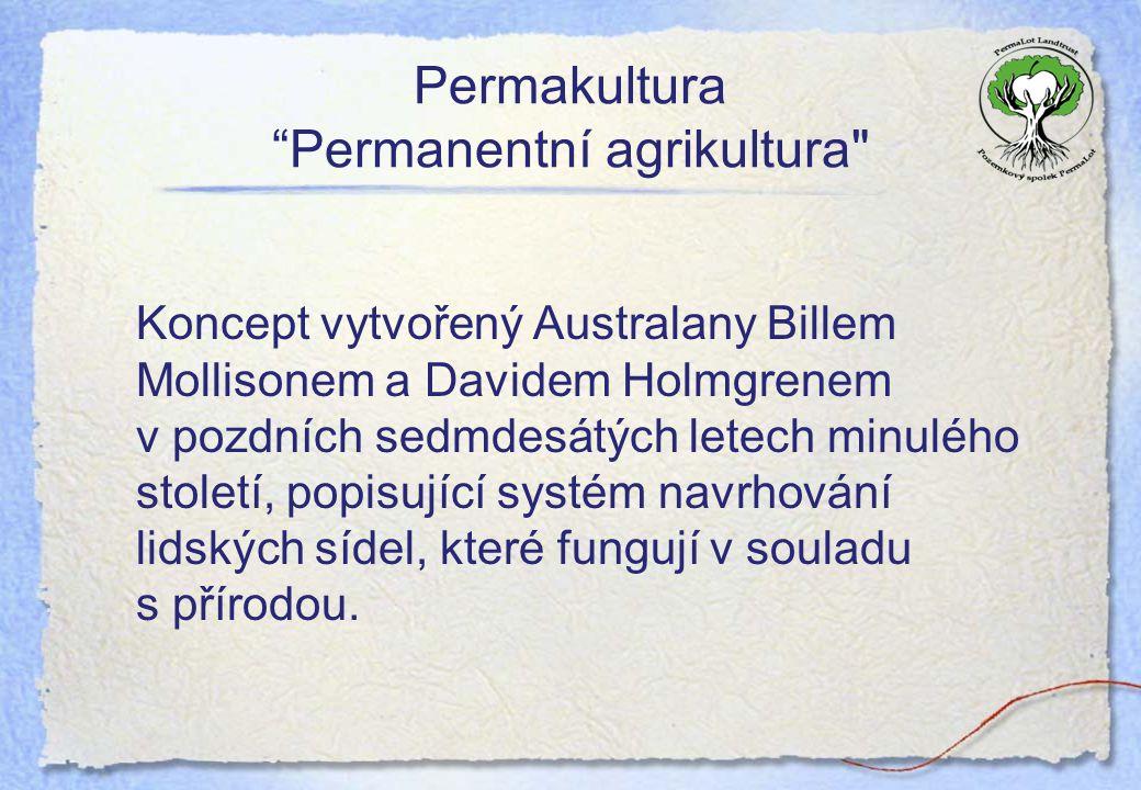 Permakultura Permanentní agrikultura