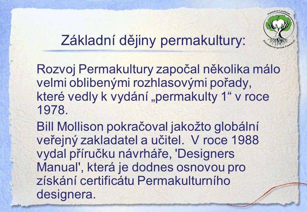Základní dějiny permakultury: