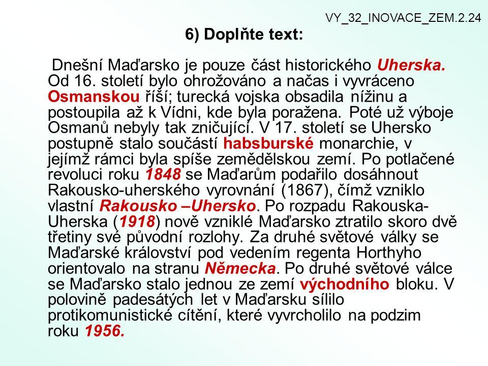 VY_32_INOVACE_ZEM.2.24 6) Doplňte text: