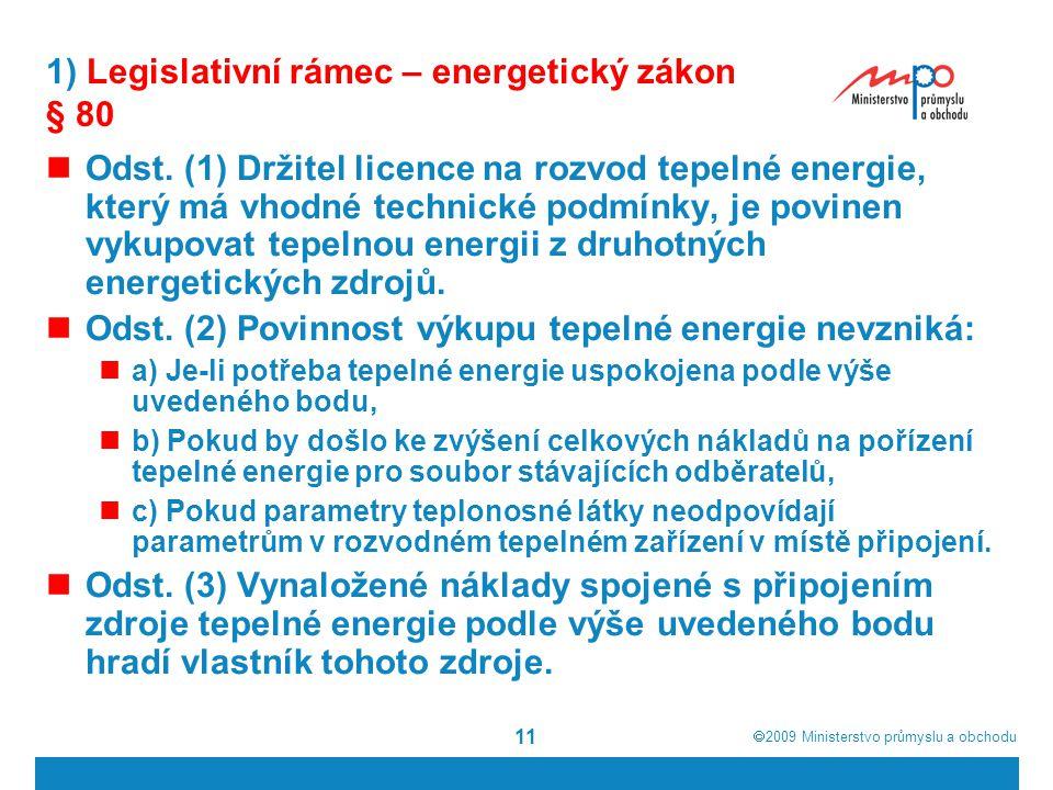 1) Legislativní rámec – energetický zákon § 80