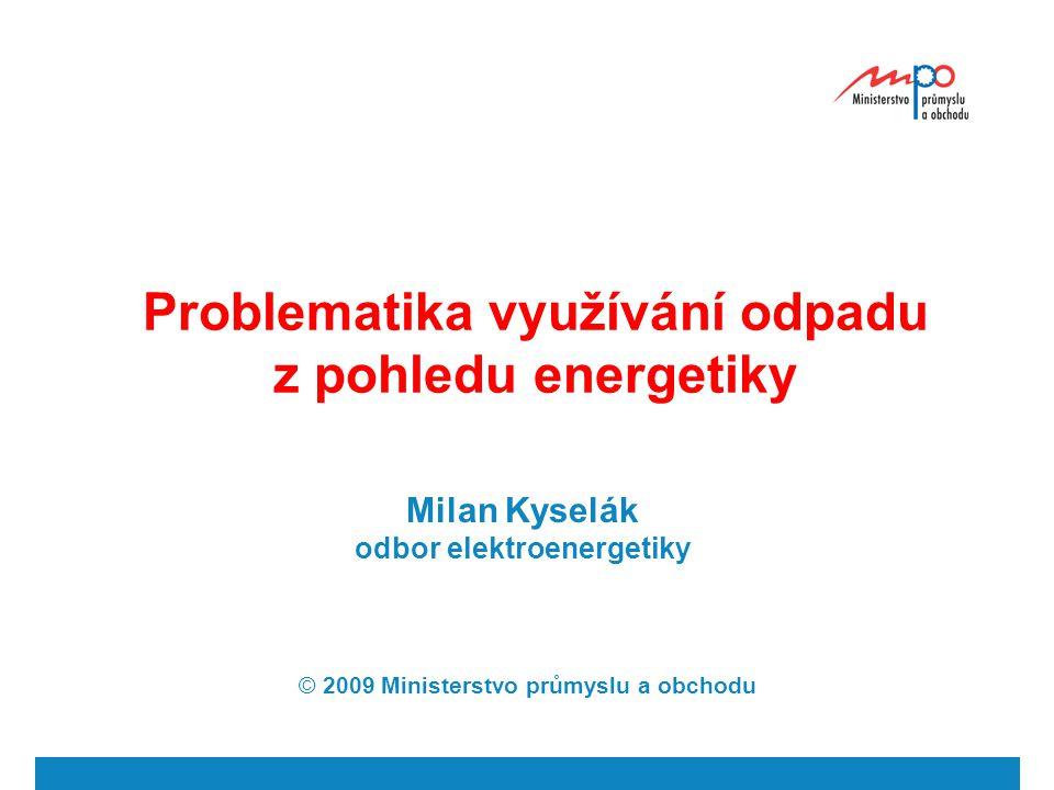 Problematika využívání odpadu z pohledu energetiky