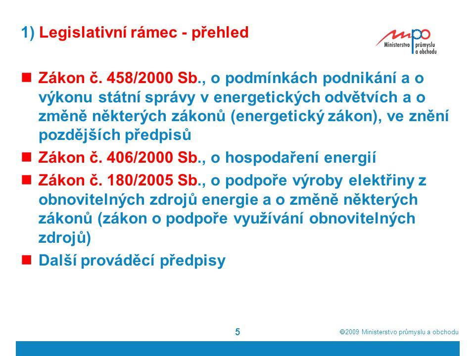 1) Legislativní rámec - přehled