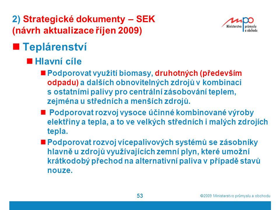 2) Strategické dokumenty – SEK (návrh aktualizace říjen 2009)