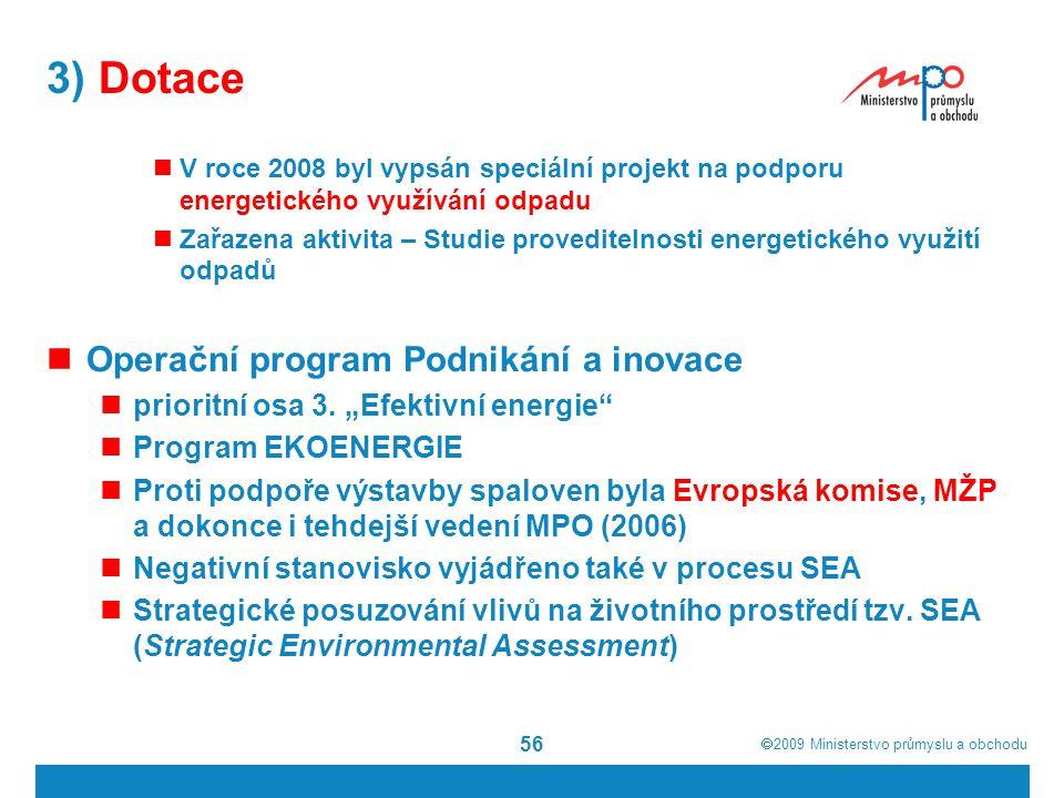 3) Dotace Operační program Podnikání a inovace