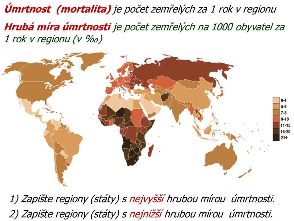 Úmrtnost (mortalita) je počet zemřelých za 1 rok v regionu