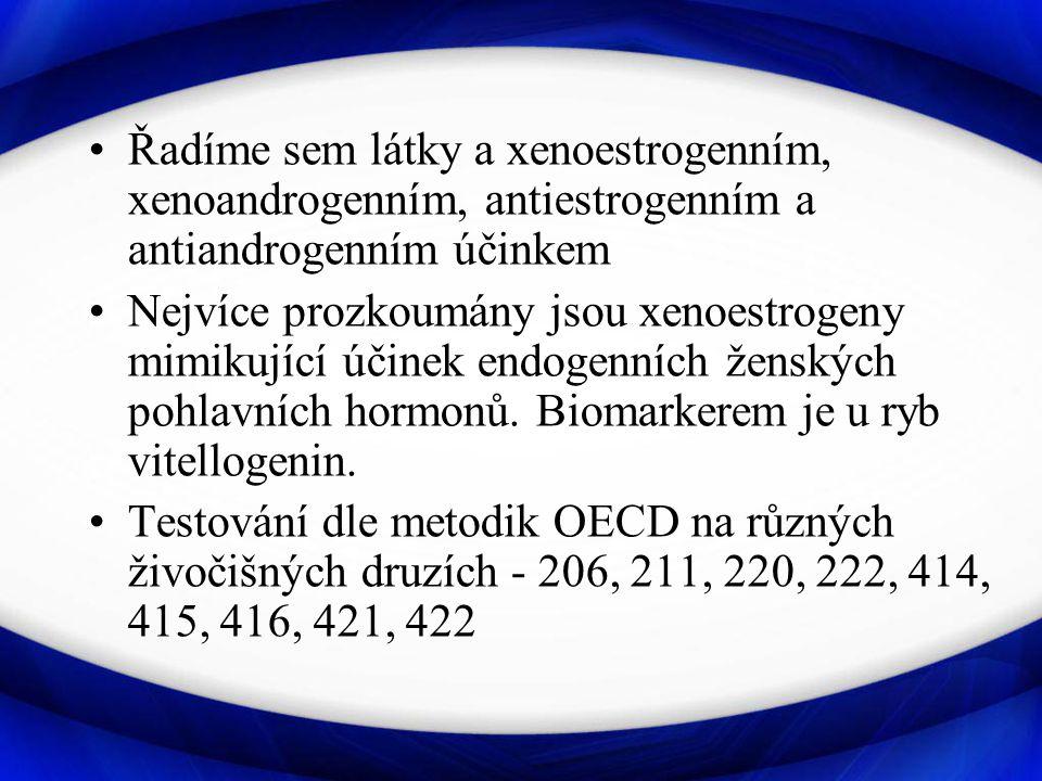 Řadíme sem látky a xenoestrogenním, xenoandrogenním, antiestrogenním a antiandrogenním účinkem
