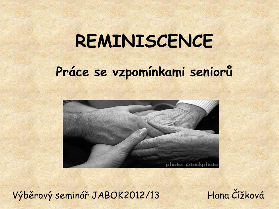Práce se vzpomínkami seniorů
