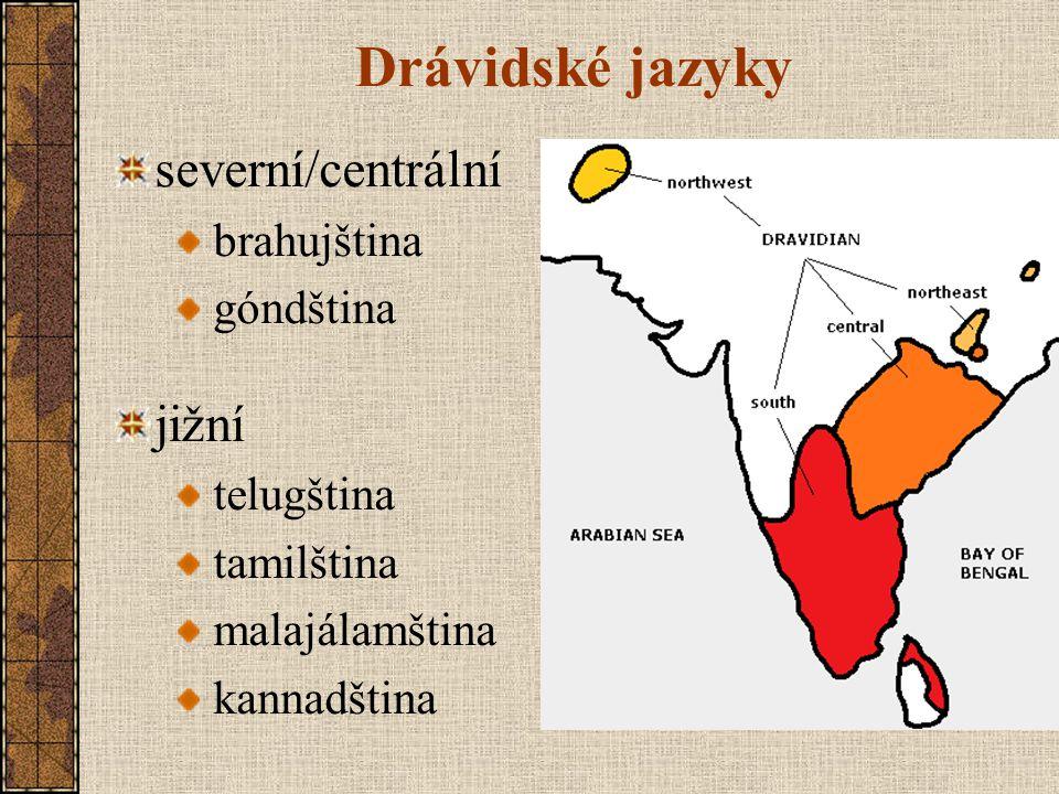 Drávidské jazyky severní/centrální jižní brahujština góndština