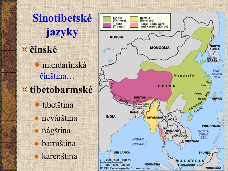 Sinotibetské jazyky čínské mandarínská čínština… tibetobarmské