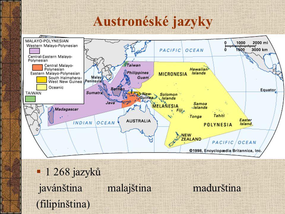 Austronéské jazyky 1 268 jazyků javánština malajština madurština
