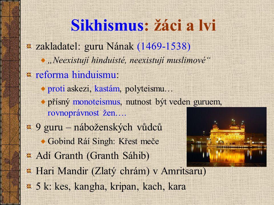 Sikhismus: žáci a lvi zakladatel: guru Nának (1469-1538)