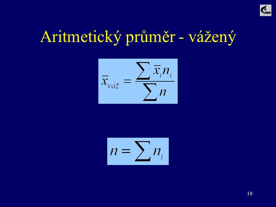 Aritmetický průměr - vážený