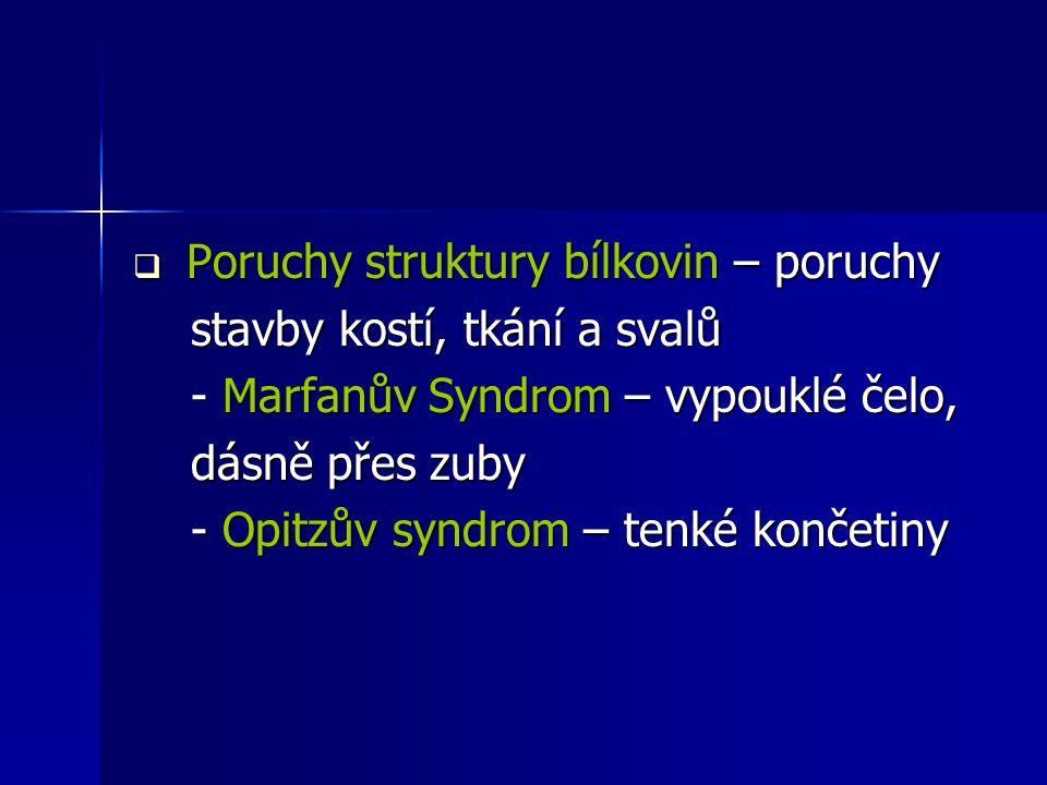 Poruchy struktury bílkovin – poruchy