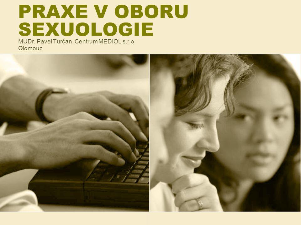 PRAXE V OBORU SEXUOLOGIE