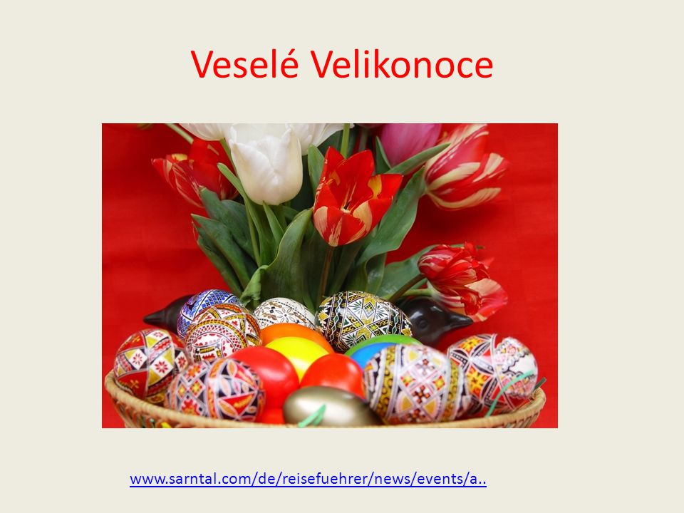 Veselé Velikonoce www.sarntal.com/de/reisefuehrer/news/events/a..