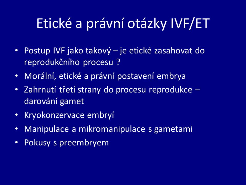 Etické a právní otázky IVF/ET