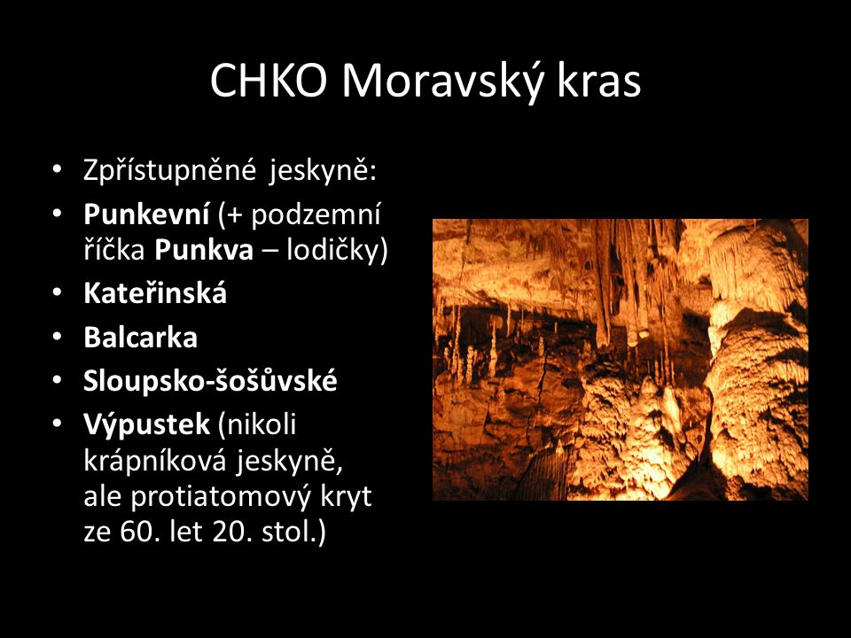 CHKO Moravský kras Zpřístupněné jeskyně: