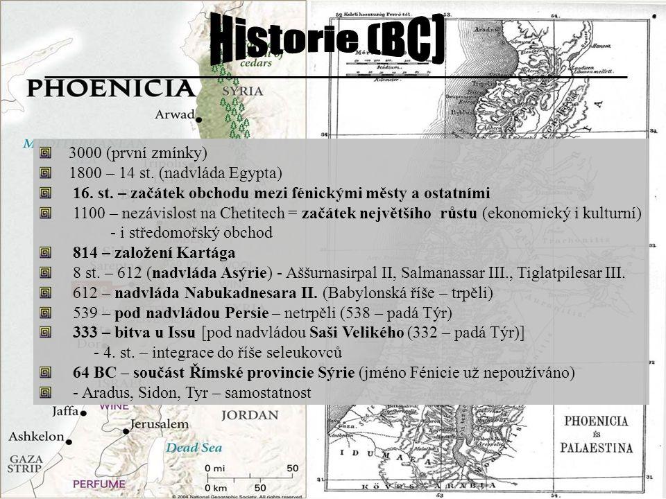 3000 (první zmínky) 1800 – 14 st. (nadvláda Egypta) 16. st. – začátek obchodu mezi fénickými městy a ostatními.