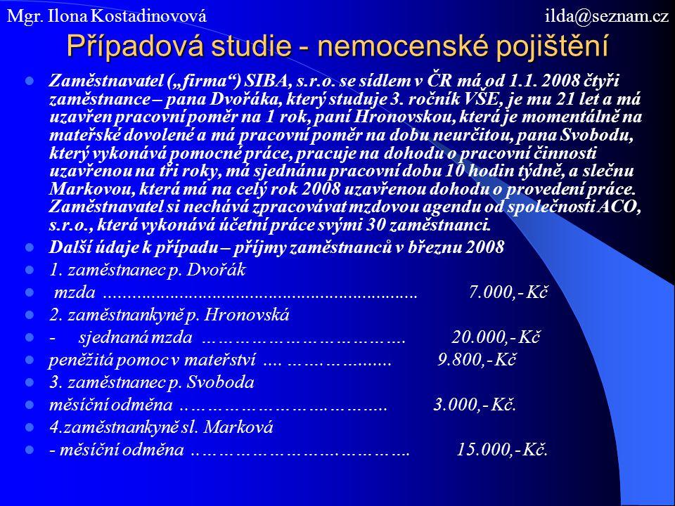Případová studie - nemocenské pojištění