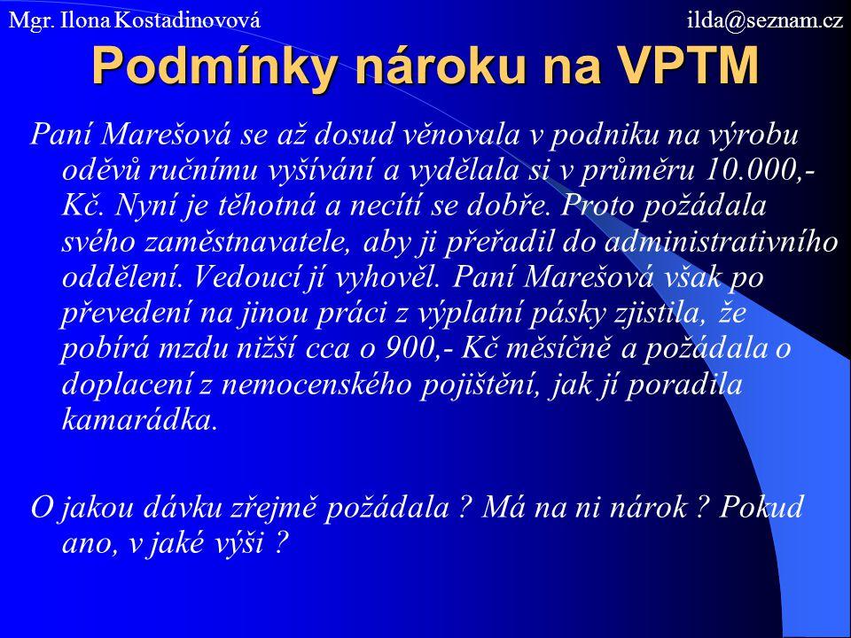 Podmínky nároku na VPTM