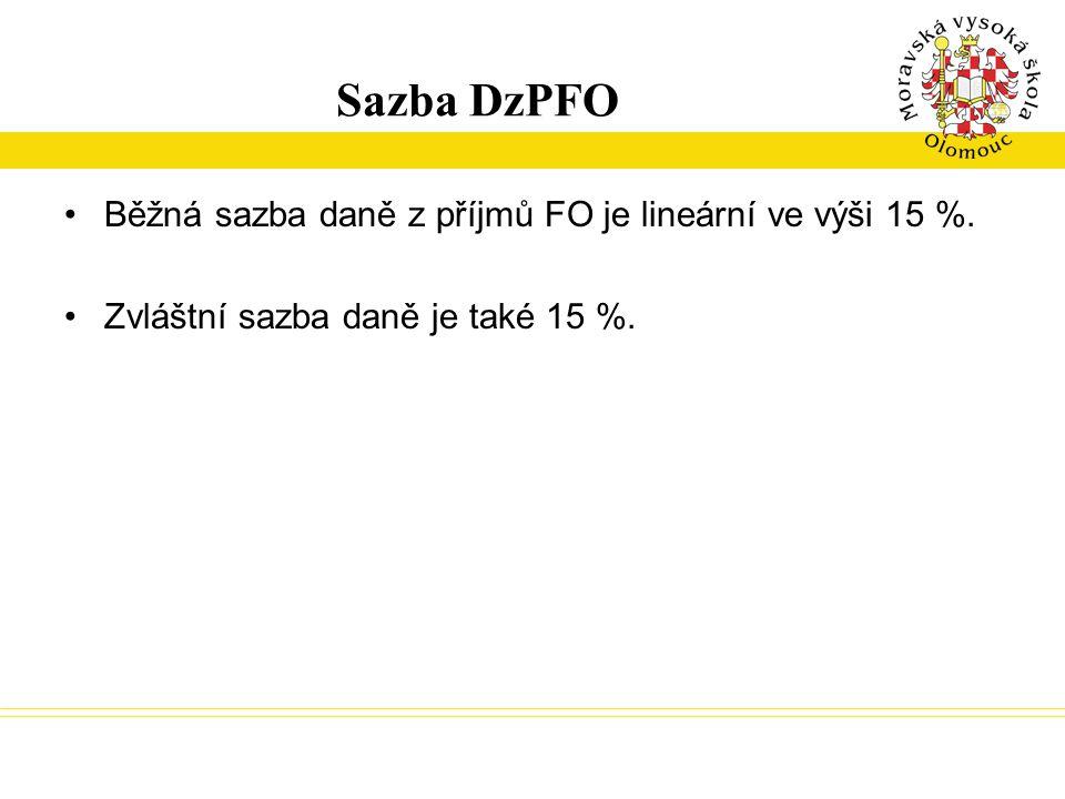 Sazba DzPFO Běžná sazba daně z příjmů FO je lineární ve výši 15 %.